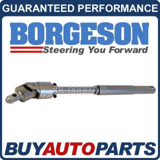 NEW GENUINE BORGESON STEERING SHAFT FOR CHEVY & GMC TRUCKS 2000 2008