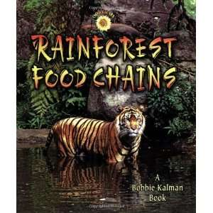 Rainforest Food Chains [Paperback]: Molly Aloian: Books