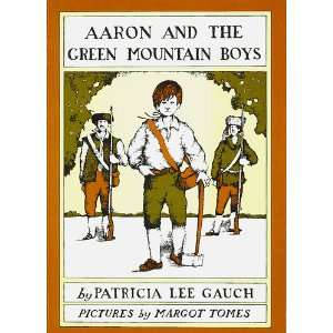 Mountain Boys (9780936915111) Patricia Lee Gauch, Margot Tomes Books