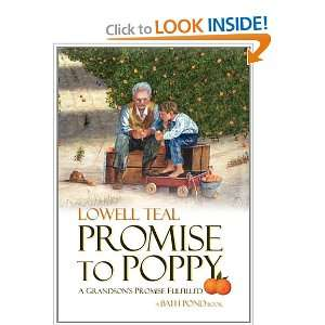 Promise to Poppy A Grandsons Promise Fulfilled