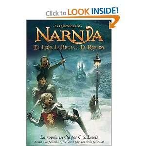 la Bruja y el Ropero (Narnia®) (Spanish Edition): C. S. Lewis: Books