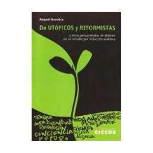 REFORMISTAS (Spanish Edition) (9789871599226): BOROBIA RAQUEL: Books