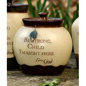 Be Strong, Child Seeds of Faith Love Letters from God