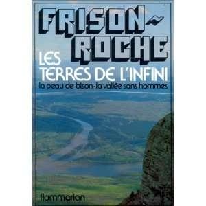 terres de linfini: Roman (9782080609045): Frison   Roche Roger: Books