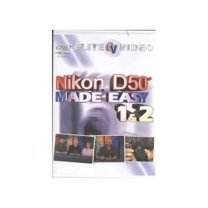 Nikon D50 Made Easy (Tutorial DVD) Elite Video Books