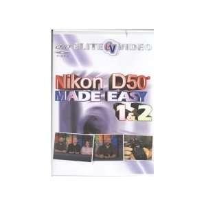 Nikon D50 Made Easy (Tutorial DVD) Elite Video Books