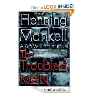 The Troubled Man Henning Mankell  Kindle Store