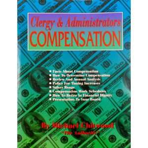 Clergy & Administrators Compensation Michael Chitwood Books