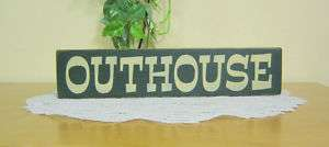 Primitive OUTHOUSE wood sign block shelf sitter