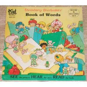 Strawberry Shortcakes Book of Words The Staff of