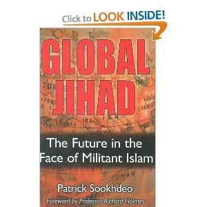Global Jihad: The Future in the Face of Militant Islam