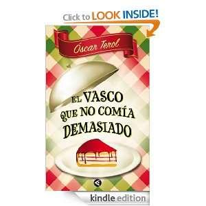 El vasco que no comía demasiado (Spanish Edition) Terol Óscar