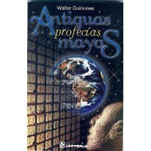 Mayas (Spanish Edition) (9789687748542): Walter Quinones: Books