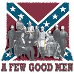 Dixie Southern Confederate  A FEW GOOD MEN