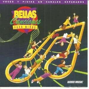 Bellas Canciones Para Ninos Vol 1 Canales Separados Music