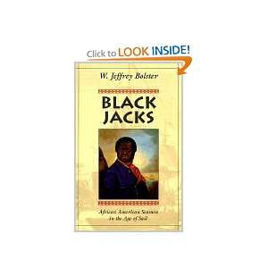 Black Jacks  African American Seamen in the Age of Sail Books