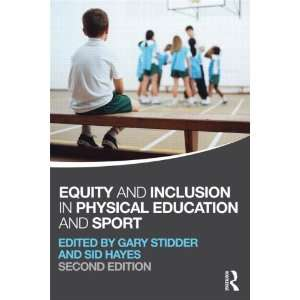 Education and Sport (9780415670616): Gary Stidder, Sid Hayes: Books