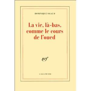 Alger, 1995 (French Edition) (9782070749423) Dominique Sigaud Books