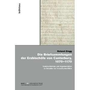 von Canterbury, 1070 1170 (9783412208462) Roland Zingg Books