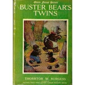 Buster Bears Twin, Green Forest Series Thornton W. burgess, Color