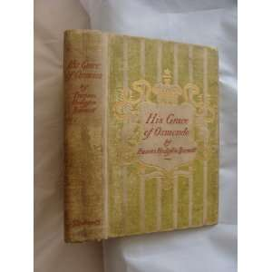 under the title of A lady of quality,: Frances Hodgson Burnett: Books