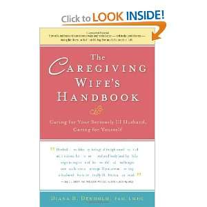 Husband, Caring for Yourself (9780897936057): Diana B. Denholm: Books