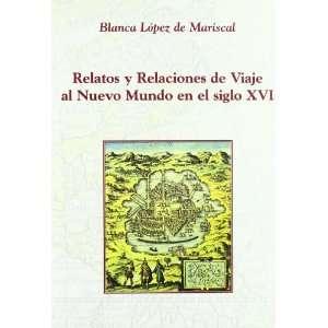 Nuevo Mundo En El Siglo XVI Un Acercamiento a la Identificacion del