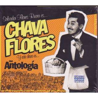 Cds CON MAS De 30 Exitos: FLORES CHAVA, CHAVA, FLORES. CHAVA FLORES