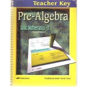 Text & teacher Key 2005 Basic Mathematics II A Beka Book Books