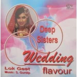 Wedding Flavour : Deep Sisters (Punjabi): Rohmi deep Singh