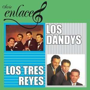 Enlace: Dandy, Tres Reyes: Music