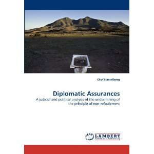 Diplomatic Assurances A judicial and political analysis