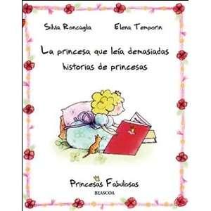 La princesa que leia demasiadas historias de princesas/ The Princess