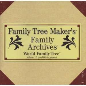 Family Tree Makers Family Archives  World Family Tree Volume 12, Pre