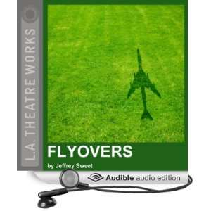 Flyovers (Dramatized) (Audible Audio Edition) Jeffrey