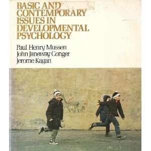 ): Paul Henry Mussen, John Janeway Conger, Jerome Kagan: Books