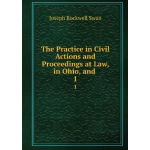 and Proceedings at Law, in Ohio, and . 1 Joseph Rockwell Swan Books