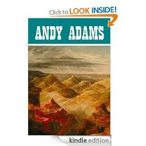 The Essential Andy Adams Westerns Collection: Andy Adams: