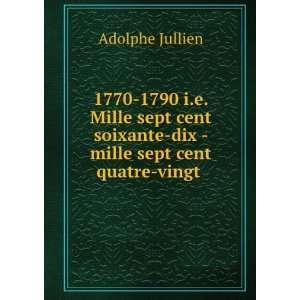 1770 1790 i.e. Mille sept cent soixante dix   mille sept