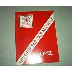 1977 Buick Opel Factory Service Repair Shop Manual buick Books