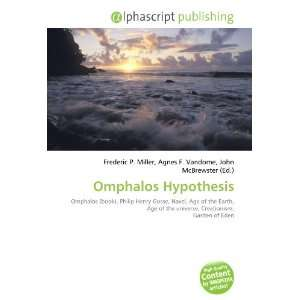Omphalos Hypothesis (9786134018111): Books