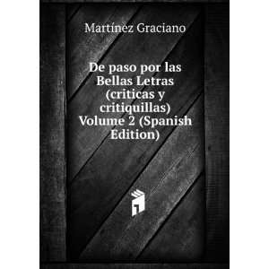 critiquillas) Volume 2 (Spanish Edition) Martínez Graciano Books
