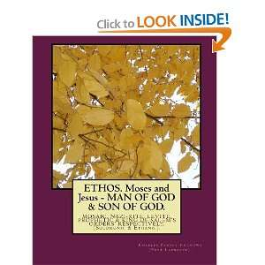 ETHOS. Moses and Jesus   MAN OF GOD & SON OF GOD.: MOSAIC, NAZI