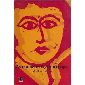 Mulheres de Tijucopapo, As (9788501069054): Books