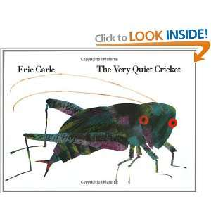 The Very Quiet Cricket (9780399218859): Eric Carle: Books