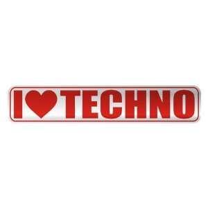 I LOVE TECHNO  STREET SIGN MUSIC Home Improvement