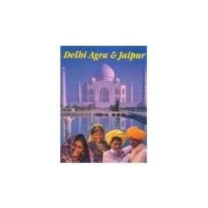 Delhi Agra & Jaipur (9788174370082) Biraj Bose Books