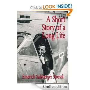 Short Story of a Long Life Emerich Salzberger Stoessl
