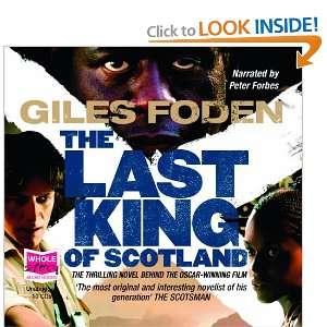 Last King of Scotland (9781407439631) Giles Foden Books
