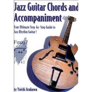 Jazz Guitar Chords and Accompaniment: Your Ultimate Step